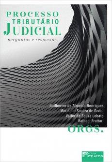 Imagem - Processo tributário judicial: perguntas e respostas  9786555890549