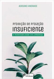 Imagem - Proibição de proteção insuficiente e responsabilidade civil ambiental