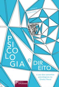 Imagem - Psicologia e Direito: O uso dos conceitos psicológicos no direito penal