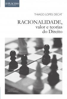 Imagem - Racionalidade, Valor e Teorias do Direito - 9788584250516