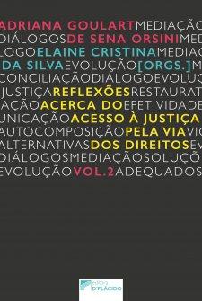 Imagem - Reflexões acerca do acesso à justiça pela via dos direitos - Volume 2