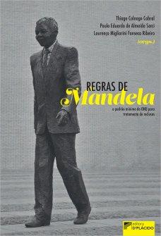 Imagem - Regras de Mandela: o padrão mínimo da ONU para tratamento de reclusos