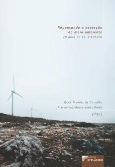 Imagem - Repensando a Proteção do Meio Ambiente: 20 anos da Lei 9.605/98