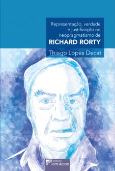 Imagem - Representação, Verdade e Justificação no Neopragmatismo de Richard Rorty