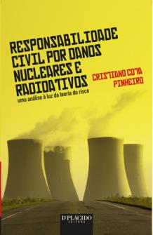Imagem - Responsabilidade Civil por Danos Nucleares e Radioativos: Uma analise a luz da teoria do risco