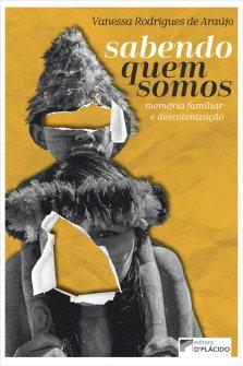 Imagem - Sabendo quem somos: memória familiar e descolonização