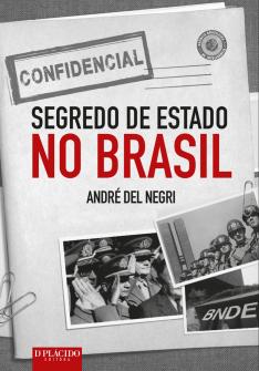 Imagem - Segredo de Estado no Brasil