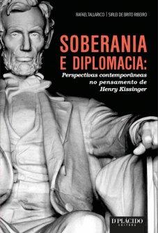 Imagem - Soberania e Diplomacia: Perspectivas contemporâneas no pensamento de Henry Kissinger 9788584252442