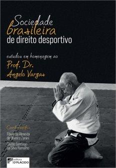 Imagem - Sociedade Brasileira de Direito Desportivo: Estudos em Homenagem ao Prof. Dr. Angelo Vargas