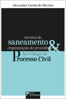 Imagem - Técnica de saneamento e organização do procedimento no código de processo civil - 9786550590093