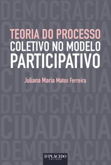 Imagem - Teoria do Processo Coletivo no Modelo Participativo