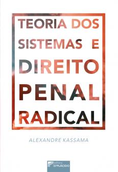 Imagem - Teoria dos Sistemas e Direito Penal Radical
