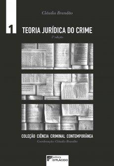 Imagem - Teoria Jurídica do Crime - Volume 1 - 5 Edição