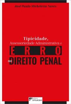 Imagem - Tipicidade, assessoriedade administrativa e erro no direito penal