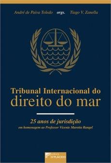 Imagem - Tribunal internacional do direito do mar 25 anos de jurisdição em homenagem ao professor Vicente Marotta Rangel