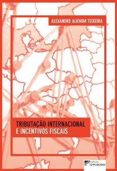 Imagem - Tributação Internacional e Incentivos Fiscais