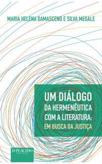 Imagem - Um Diálogo da Hermenêutica com a Literatura: Em busca da justiça