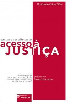 Imagem - Um novo paradigma de acesso à justiça: autocomposição como método de solução de controvérsias e caracterização do interesse processual  - 9786580444908