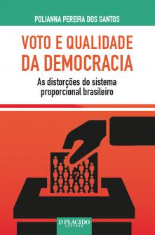 Imagem - Voto e Qualidade da Democracia: As distorções do sistema proporcional brasileiro