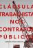 Cláusula trabalhista nos contratos públicos