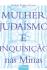 Mulher, judaísmo e inquisição nas Minas