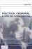Política Criminal e Direitos Fundamentais - Novas tendências penais, força normativa e o horizonte das liberdades individuais na pós-modernidade
