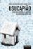 Usucapião como Forma Derivada de Aquisição da Propriedade Imobiliária