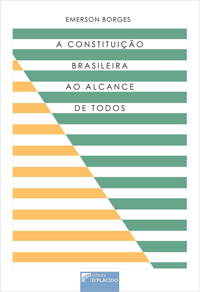 A Constituição brasileira ao alcance de todos