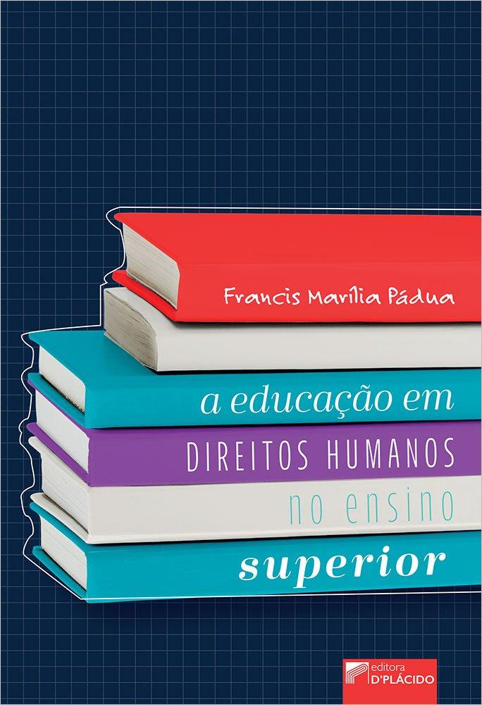 A Educação em Direitos Humanos no Ensino Superior
