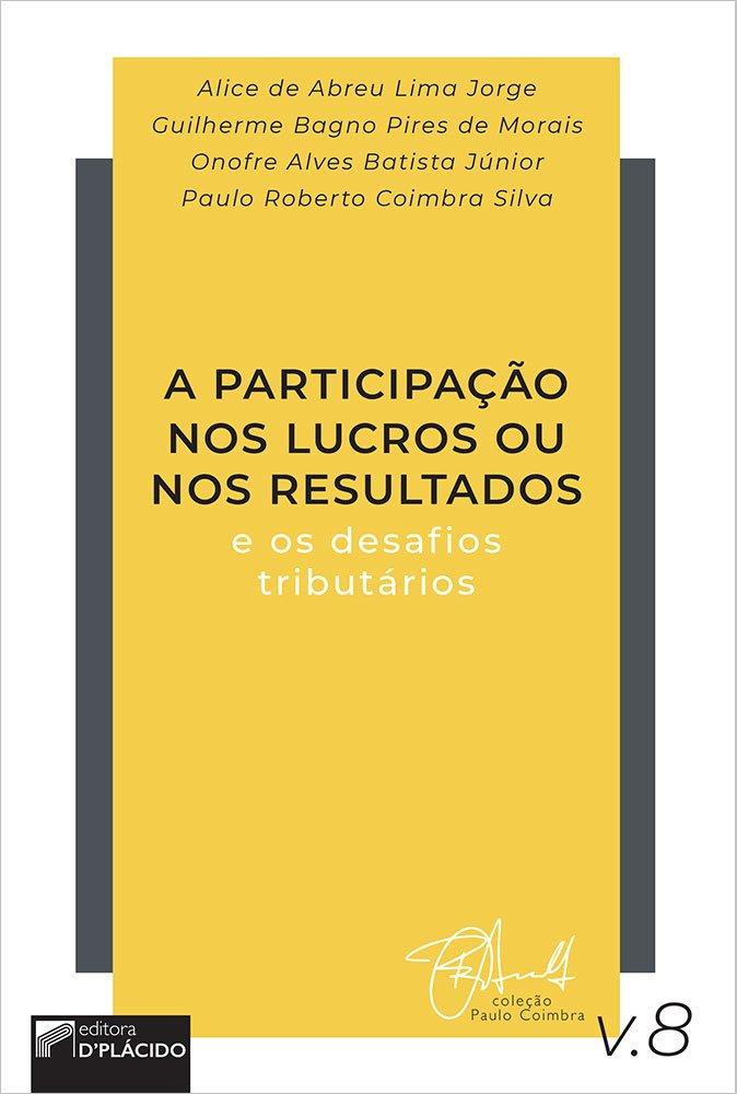 A participação nos lucros ou nos resultados e os desafios tributários