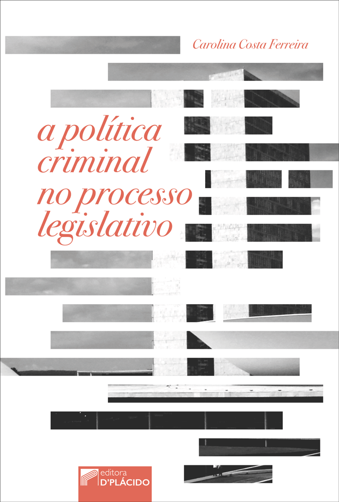A política criminal no processo legislativo