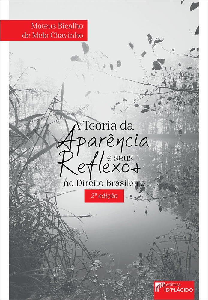 A Teoria da aparência e seus Reflexos no Direito Brasileiro