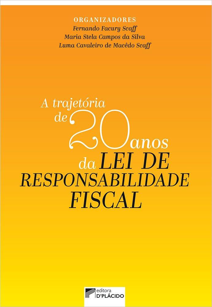 A Trajetória de 20 anos da Lei de Responsabilidade Fiscal