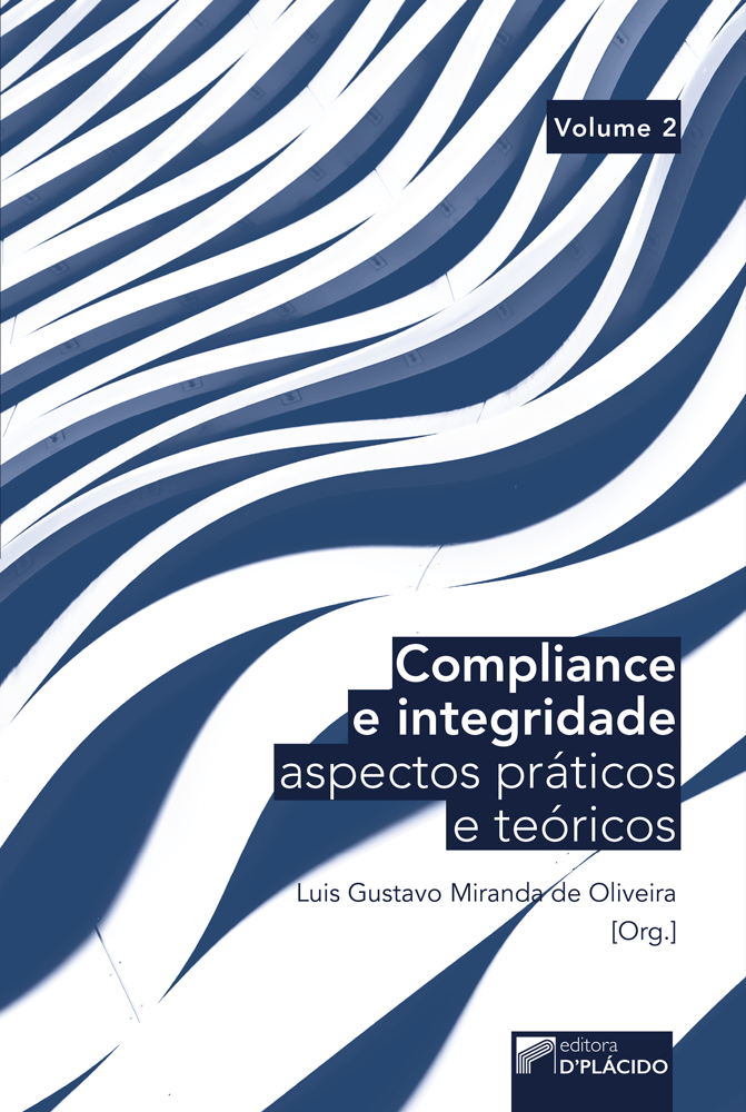 Compliance e Integridade: Aspectos práticos e teóricos - Volume 2