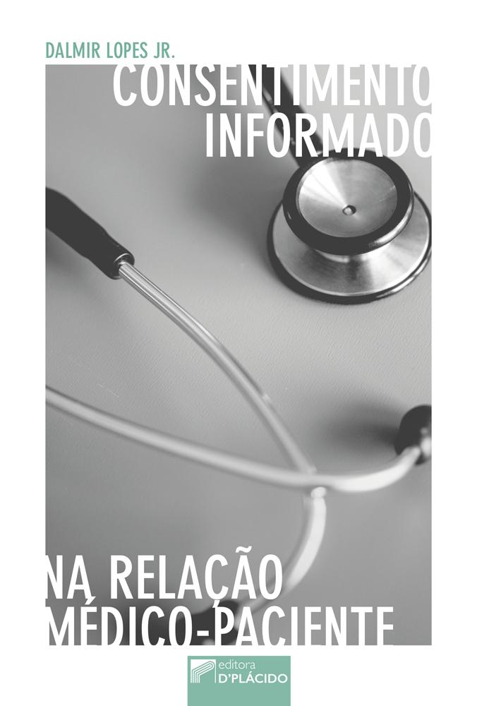 Consentimento informado na relação médico-paciente