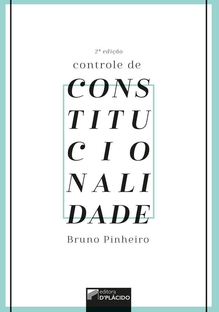 Controle de Constitucionalidade - 2° edição