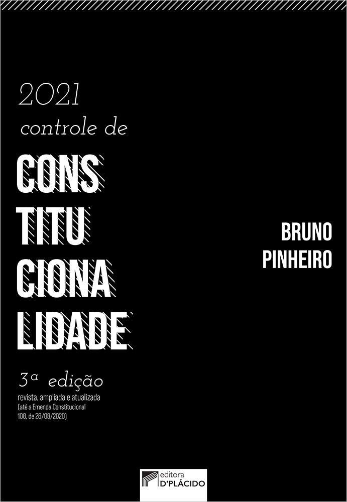 Controle de Constitucionalidade 3ª edição 2021