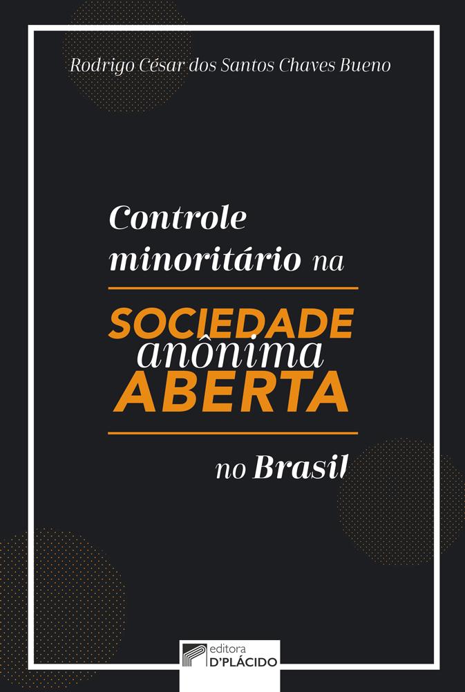 Controle minoritário na sociedade anônima aberta no Brasil