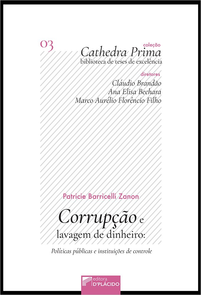 Corrupção e lavagem de dinheiro: políticas públicas e instituições de controle