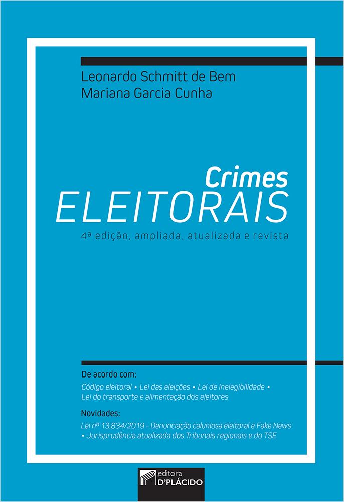 CRIMES ELEITORAIS (2020) - 4ª edição ampliada, atualizada e revista