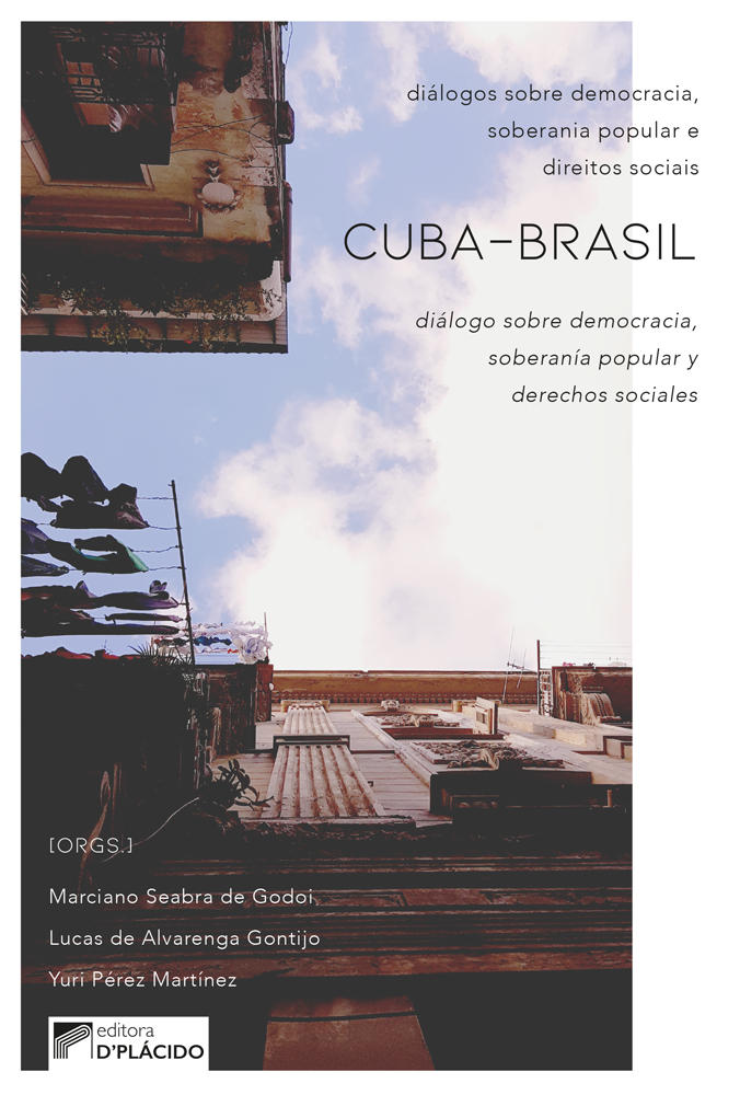 Cuba-Brasil Diálogos sobre democracia, soberania popular e direitos sociais