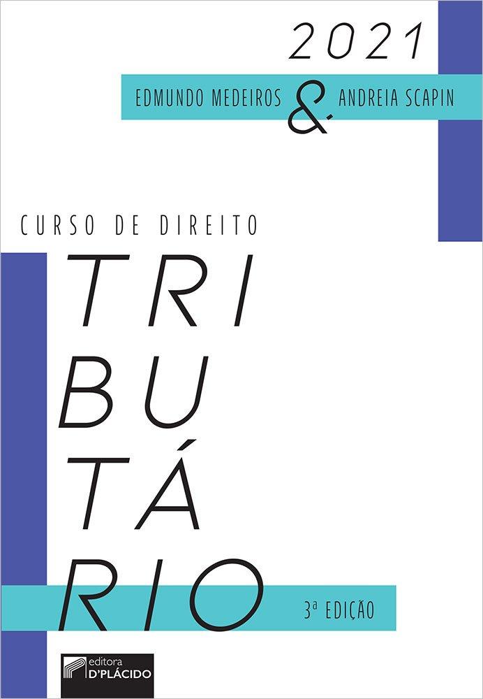 Curso de Direito Tributário – 3ª Edição