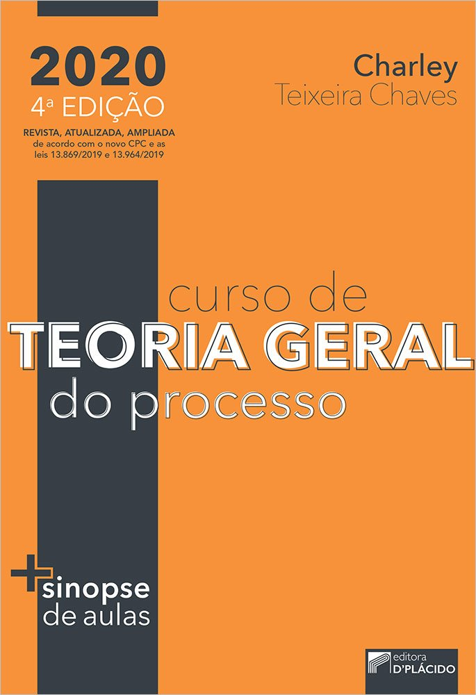 Curso de Teoria Geral do Processo - 4ª Edição