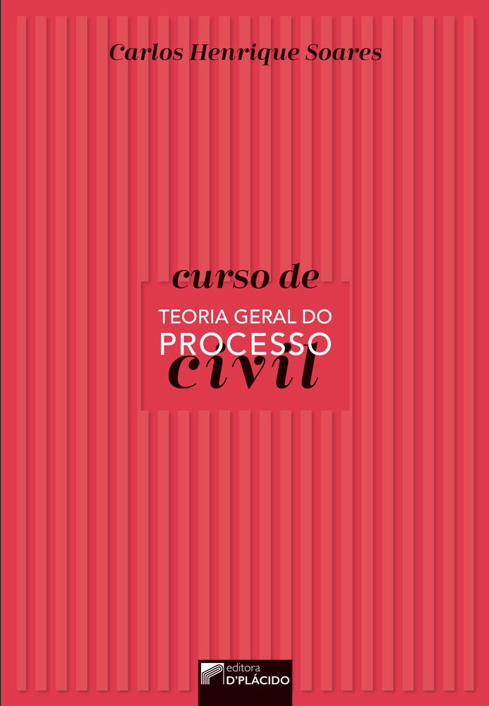 Curso de Teoria Geral do Processo Civil