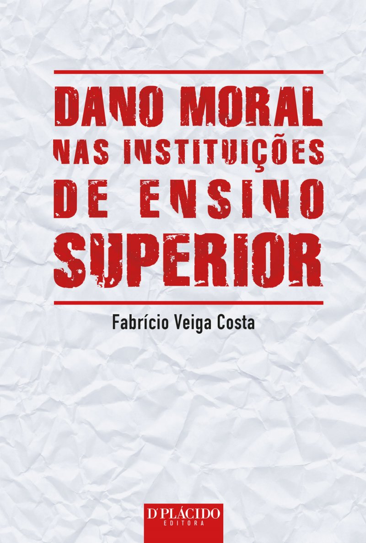 Dano moral nas instituições de ensino superior: o fenômeno da expansão da educação superior privada no Brasil