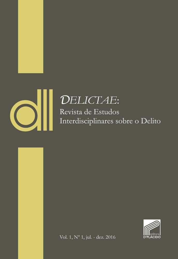 DELICTAE: Revista de Estudos Interdisciplinares sobre o Delito- Vol 1 Nº 1