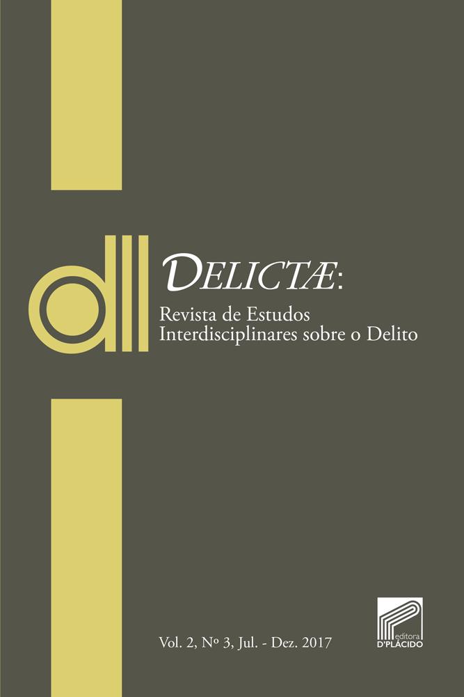 DELICTAE: Revista de Estudos Interdisciplinares sobre o Delito - Vol 2  Nº 3.