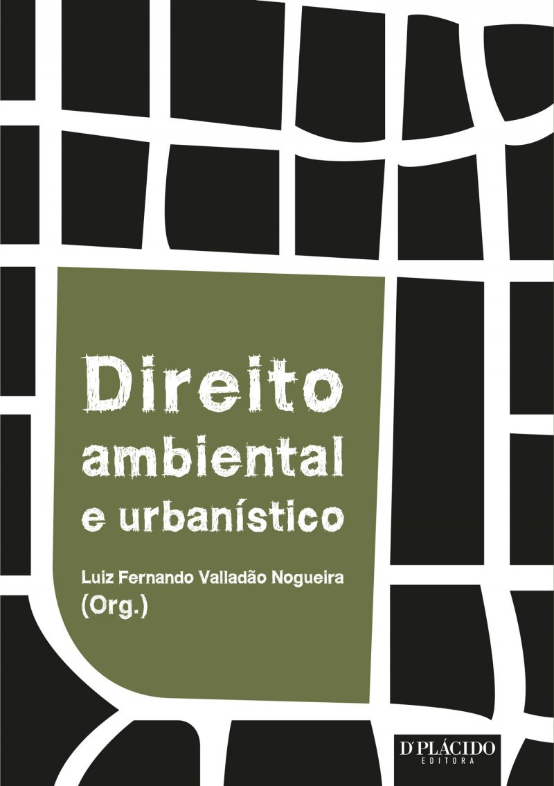 Direito Ambiental e Urbanístico Volume 1