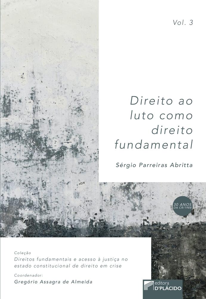 Direito ao Luto como Direito Fundamental - Volume 3
