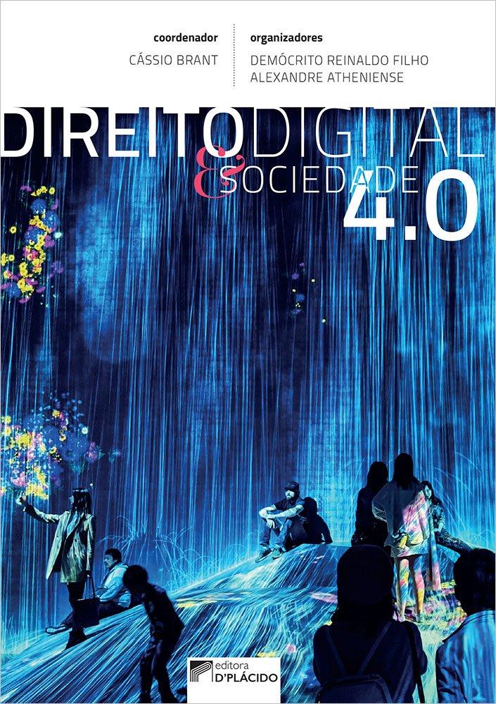 DIREITO DIGITAL E SOCIEDADE 4.0